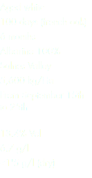Aged white 100 days (french oak) 6 months Albariño 100% Salnes Valley 5,600 kg/Ha From September 15th